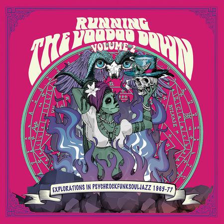 Various Artists: Running The Voodoo Down Vol.2 - Explorations In Psychrockfunksouljazz 1965-77