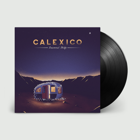 Calexico: Seasonal Shift: 180gm Black Vinyl