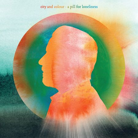 City and Colour: A Pill For Loneliness
