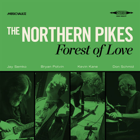 Northern Pikes: Forest Of Love