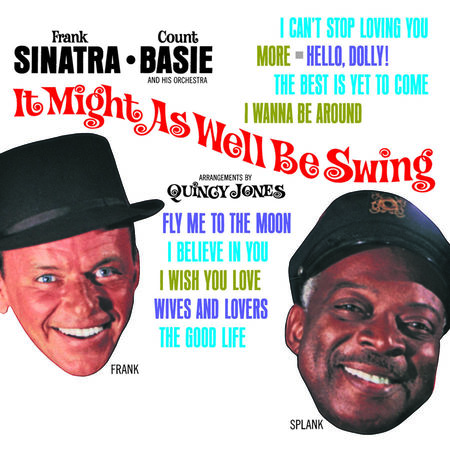 Frank Sinatra: It Might As Well Be Swing