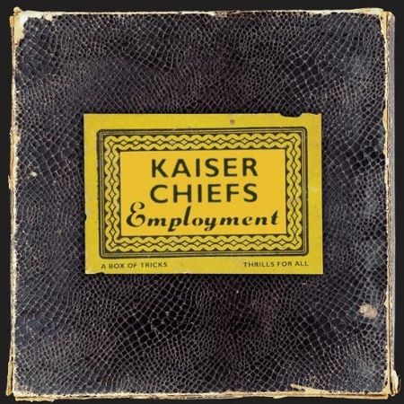 Kaiser Chiefs: Employment CD