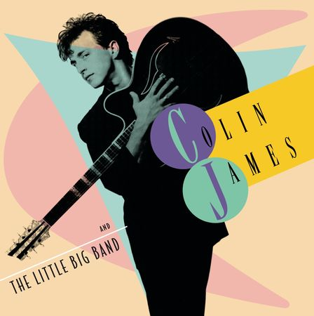 Colin James: And The Little Big Band (LP)