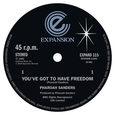 Pharoah Sanders: You've Got To Have Freedom / Got To Give It Up