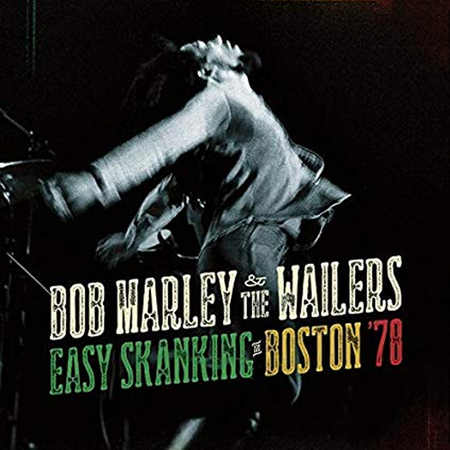 Bob Marley and The Wailers: Easy Skanking In Boston 78 2LP