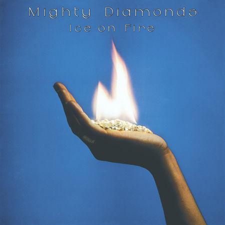 The Mighty Diamonds: Ice On Fire