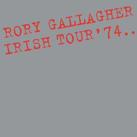 Rory Gallagher: Irish Tour ' 74 (2LP)