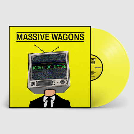 Massive Wagons: House of Noise: Limited Edition Yellow Vinyl