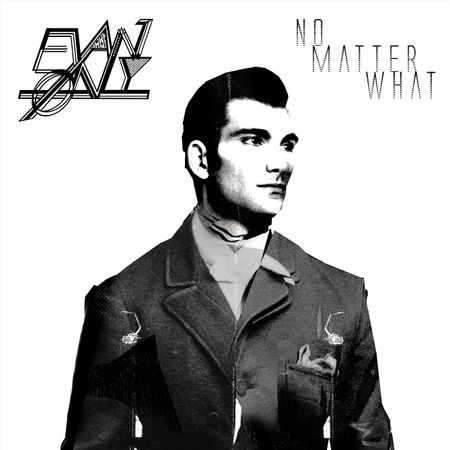 Evan Ønly: No Matter What EP