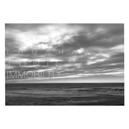 Tomahawk: Tonic Immobility: 180gm Gatefold Vinyl