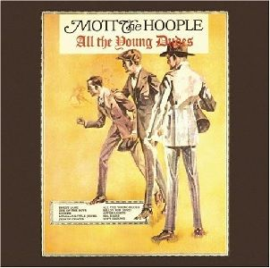 Mott The Hoople: All The Young Dudes