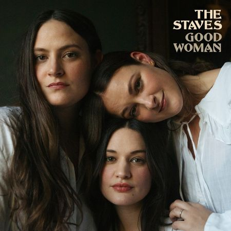 The Staves: Good Woman
