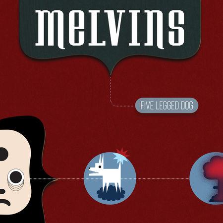 Melvins: Five Legged Dog: CD