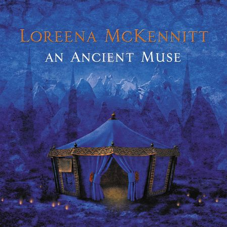 Loreena McKennitt: An Ancient Muse