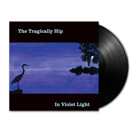 The Tragically Hip: In Violet Light (LP)