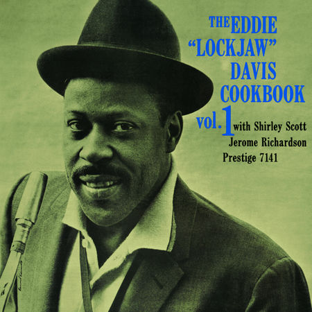 "Eddie ""Lockjaw"" Davis: The Eddie ""Lockjaw"" Davis Cookbook, Vol. 1"