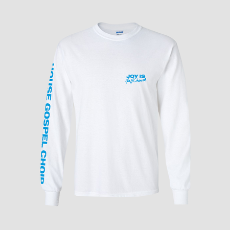 House Gospel Choir: JOY IS RECHOIRED LONG SLEEVE T
