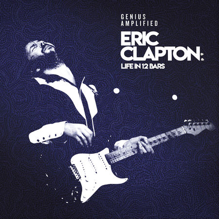 Eric Clapton: Life In 12 Bars (Blu-Ray)