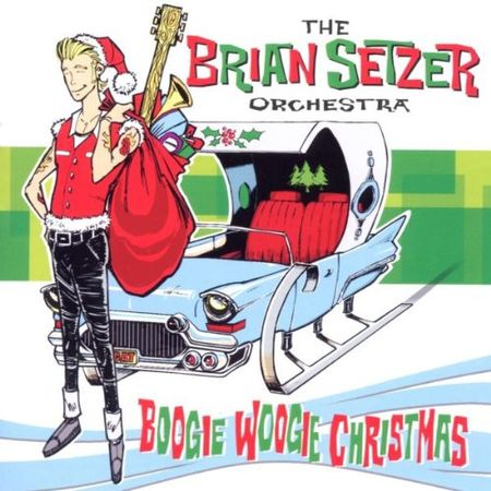 The Brian Setzer Orchestra: Boogie Woogie Christmas