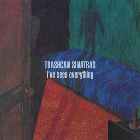 Trashcan Sinatras: I've Seen Everything: CD