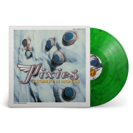 Pixies: Trompe Le Monde: Limited 30th Anniversary Green Marble Vinyl LP