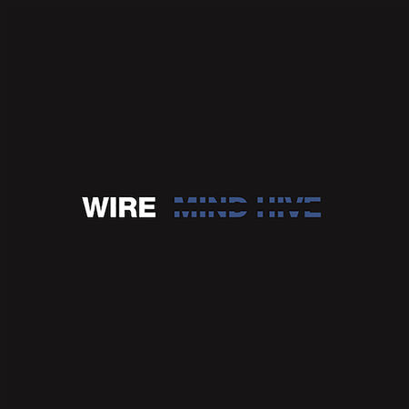 Wire: Mind Hive