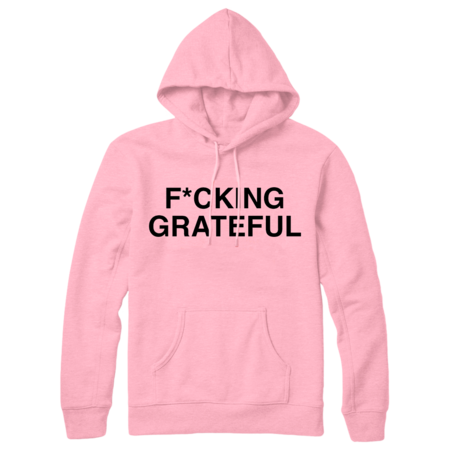Ariana Grande: F*cking Grateful Hoodie