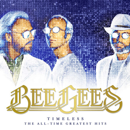 The Bee Gees: Timeless: The All-Time Greatest Hits
