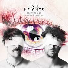 Tall Heights: Pretty Colors For Your Actions: Limited Edition Coloured Vinyl