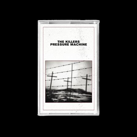 The Killers: PRESSURE MACHINE CASSETTE