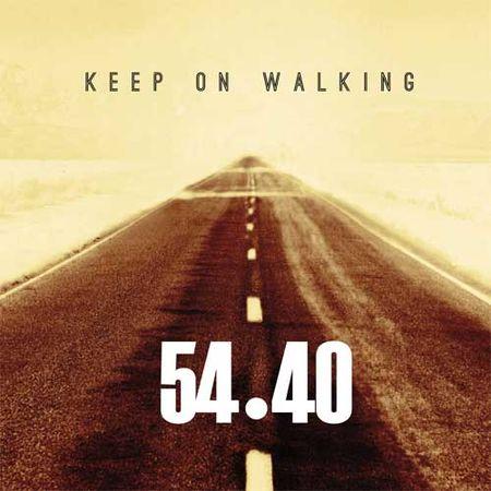 54-40: Keep On Walking