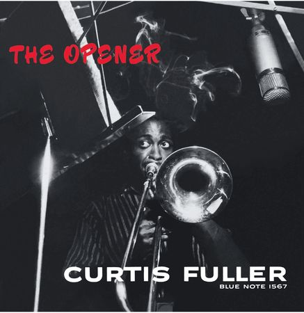 Curtis Fuller: The Opener
