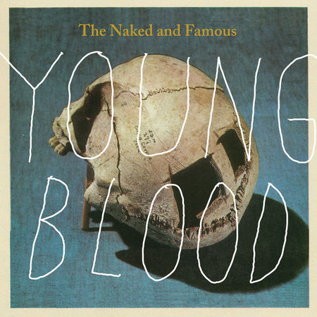 The Naked And Famous: Young Blood Limited Edition 7