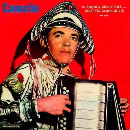 Camarao: The Imaginary Soundtrack to a Brazilian Western Movie 1964 - 1974