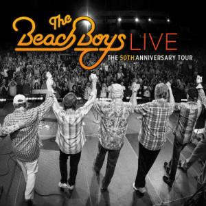 The Beach Boys: Live - The 50th Anniversary Tour