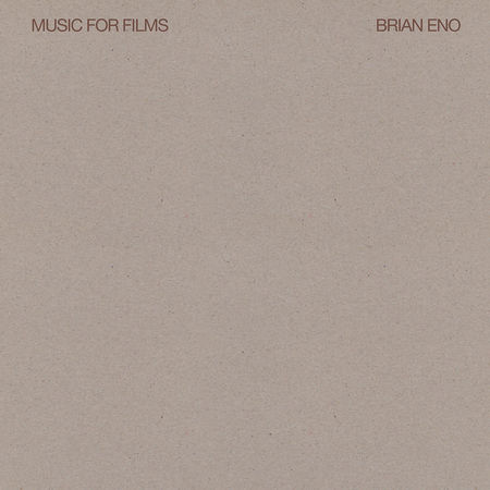 Brian Eno: Music for Films
