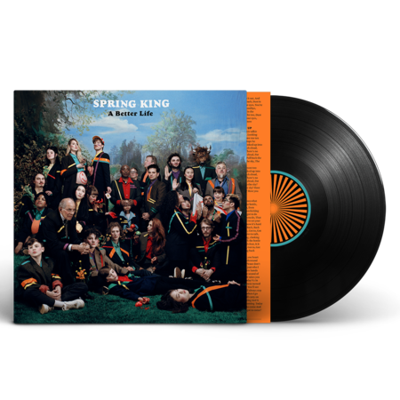 Spring King: A Better Life – Signed LP