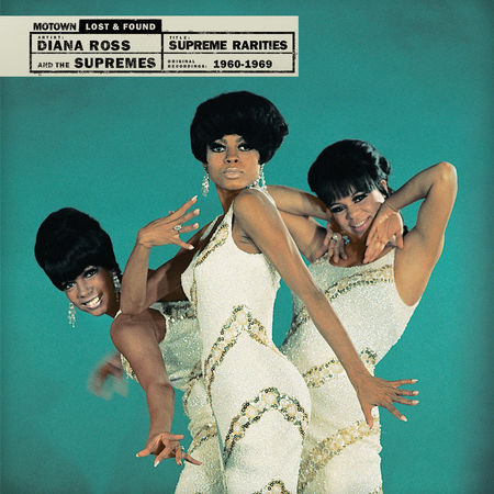 The Supremes: Supreme Rareities: Motown Lost and Found