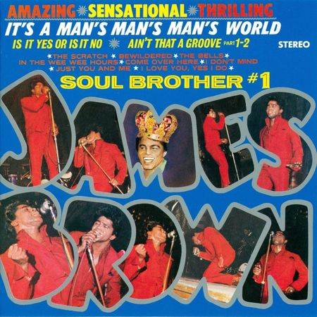 James Brown: It's a Mans Mans Mans World