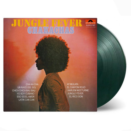 The Chakachas: Jungle Fever: Limited Edition Jungle Green Vinyl