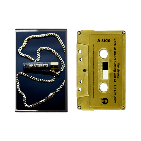 The Streets: None Of Us Are Getting Out Of This Life Alive: NEW Cassette