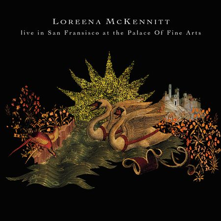 Loreena McKennitt: Live In San Francisco