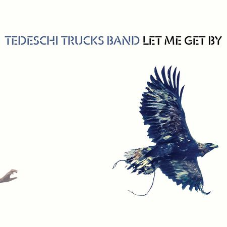 Tedeschi Trucks Band: Let Me Get By (CD)