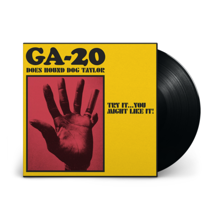 GA-20: Does Hound Dog Taylor:Try It...You Might Like It!: LP