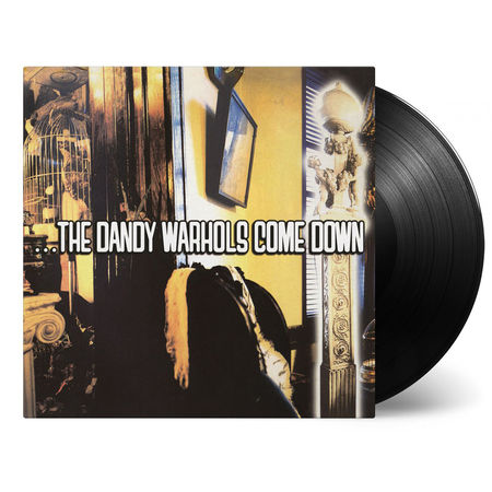 The Dandy Warhols: ...The Dandy Warhols Come Down