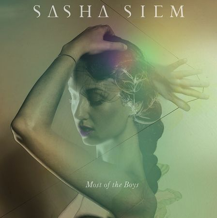 Sasha Siem: Most Of The Boys