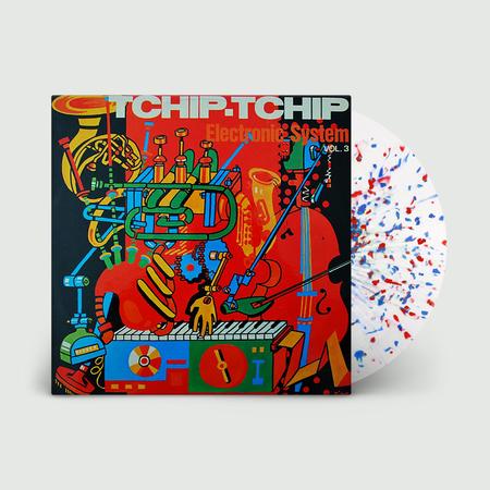 Electronic System: Tchip. Tchip (Vol. 3): Recordstore Exclusive Clear, Red + Blue Splatter Vinyl