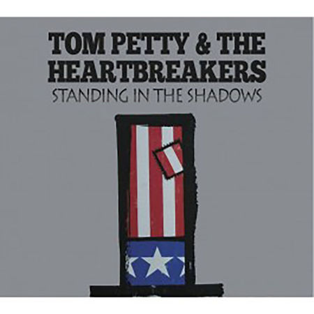 Tom Petty And The Heartbreakers: Standing In The Shadows : Classic Broadcasts '77-'93