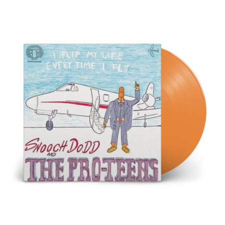 The Pro-Teens: I FLIP MY LIFE EVERY TIME I FLY: Limited Edition Orange Vinyl