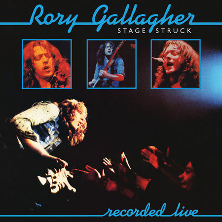 Rory Gallagher: Stage Struck